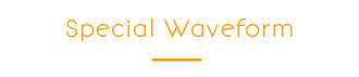 Special Waveform